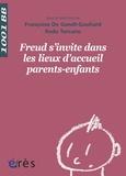 Françoise De Gandt-Gauliard et Radu Turcanu - Freud s'invite dans les lieux d'accueil parents-enfants.