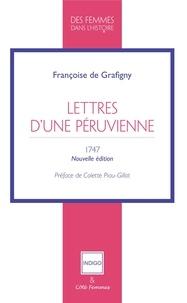 Françoise de Grafigny - Lettres d'une Péruvienne.
