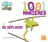 Françoise de Guibert et Véronique Gaspaillard - 1001 manières de se déplacer.