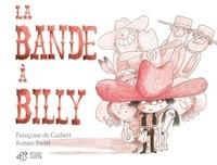 Françoise de Guibert et Ronan Badel - La bande à Billy.