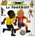 Françoise de Guibert et Vincent Desplanche - Le football.