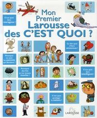 Goodtastepolice.fr Mon Premier Larousse des C'est Quoi ? Image
