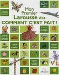 Françoise de Guibert - Mon premier Larousse des Comment c'est fait ?.