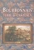 Françoise de Ligneris - Bourbonnais, terre de châteaux - Rendez-vous historiques.