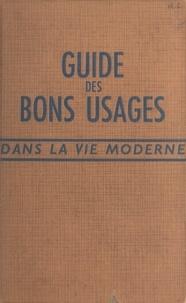 Françoise de Quercize - Guide des bons usages dans la vie moderne.
