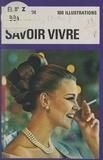 Françoise de Raucourt et  Flip - Savoir vivre.