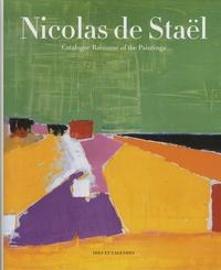 Françoise de Staël - Nicolas de Staël - Catalogue Raisonné of the Paintings.