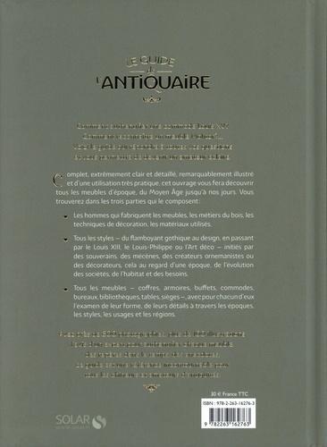 Le guide de l'antiquaire. Tout sur les meubles et les styles