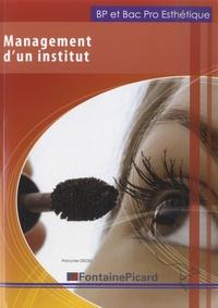 Françoise Degez - Management d'un institut, BAC PRO esthétique.