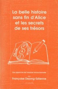 LA BELLE HISTOIRE SANS FIN DALICE ET LES SECRETS DE SES TRESORS. Une approche de lanalyse transactionnelle, 2ème édition.pdf