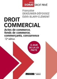 Droit commercial - Actes de commerce, fonds de commerce, commerçants, concurrence.pdf
