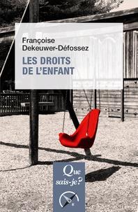 Françoise Dekeuwer-Défossez - Les droits de l'enfant.