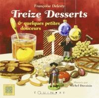 Françoise Delesty - Les treize desserts.