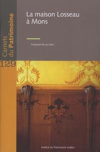 Françoise Delmez et Florine Blin - La maison Losseau à Mons.