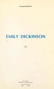 Françoise Delphy - Emily Dickinson.