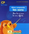 Françoise Demay et Marie-Hélène Gaillard - Mieux comprendre les sons CP-CE1 - Bien lire et écrire les sons difficiles.