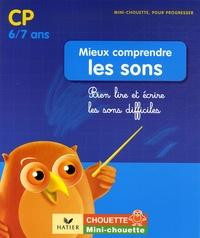 Histoiresdenlire.be Mieux comprendre les sons CP-CE1 - Bien lire et écrire les sons difficiles Image