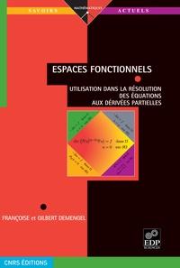 Espaces fonctionnels - Utilisation dans la résolution des équations aux dérivées partielles.pdf