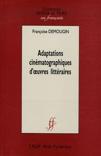 Françoise Demougin - Adaptations cinématographiques d'oeuvres littéraires.