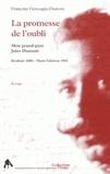Françoise Demougin-Dumont - La promesse de l'oubli - Mon grand-père Jules Dumont.