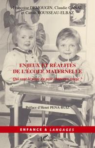 Françoise Demougin et Claudie Canat - Enjeux et réalités de l'école maternelle.