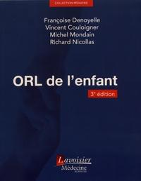 Françoise Denoyelle et Vincent Couloigner - ORL de l'enfant.