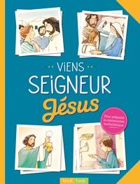 Françoise Derkenne et Marie-Hélène Sigaut - Viens Seigneur Jésus - Pour préparer la communion eucharistique.
