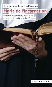 Françoise Deroy-Pineau - Marie de l'Incarnation.