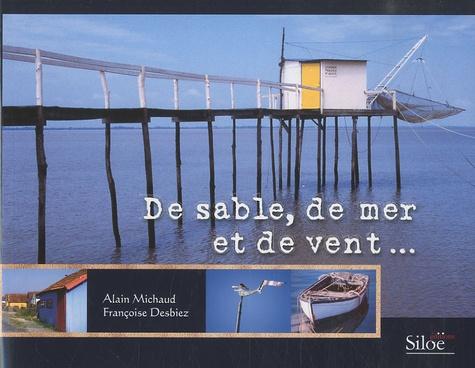 Françoise Desbiez et Alain Michaud - De sable, de mer et de vent....