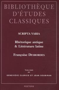 Françoise Desbordes - Scripta Varia - Rhétorique antique et Littérature latine.