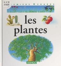 Françoise Detay-Lanzmann et Nicole Hibert - Les plantes.