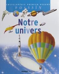 Françoise Detay-Lanzmann et Nicole Hibert - Notre univers.