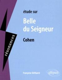 Françoise Détharré - Etudes sur Belle du seigneur, Albert Cohen.
