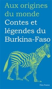 Françoise Diep et François-Moïse Bamba - Contes et légendes de Burkina-Faso.