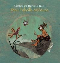 Françoise Diep et François-Moïse Bamba - Dieu, l'abeille et Gouna. 1 CD audio