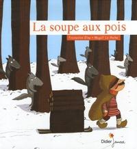 Françoise Diep et Magali Le Huche - La soupe aux pois.