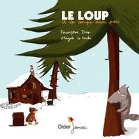 Françoise Diep et Magali Le Huche - Le loup et la soupe aux pois.