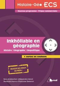 Françoise Dieterich et Alexandra Monot - Inkhôllable en géographie - Histoire, Géographie, Géopolitique.