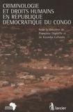 Françoise Digneffe et Kaumba Lufunda - Criminologie et droits humains en République démocratique du Congo.