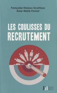 Françoise Dissaux Doutriaux et Rose-Marie Ponsot - Les coulisses du recrutement.