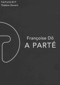 Françoise Dô - A parté.