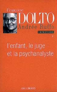 Entretiens - Tome 3, Lenfant, le juge et la psychanalyste.pdf