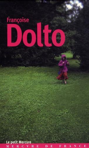 Françoise Dolto - Françoise Dolto - Coffret en 4 volumes : Parler de la mort ; Parler juste aux enfants ; Parler de la solitude ; Mère et fille.