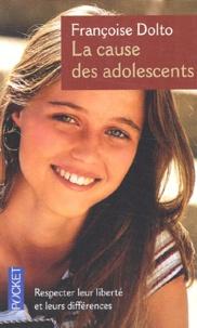 Françoise Dolto - La cause des adolescents.