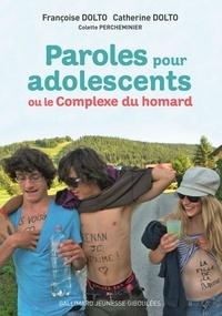 Paroles pour adolescents ou le Complexe du homard - Françoise Dolto |