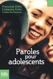 Françoise Dolto et Catherine Dolto-Tolitch - Paroles pour adolescents - Ou le complexe du homard.