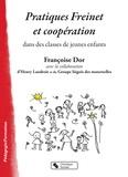 Françoise Dor - Pratiques Freinet et coopération dans des classes de jeunes enfants.