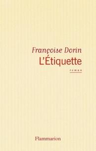 Françoise Dorin - L'Étiquette - [Paris, Théâtre des Variétés, 14 janvier 1983].