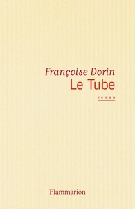 Françoise Dorin - Le Tube - [Paris, Théâtre Antoine , 13 septembre 1974].