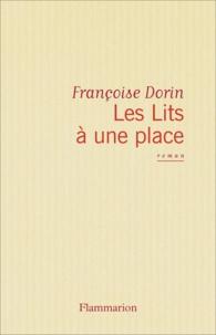 Françoise Dorin - Les Lits à une place.